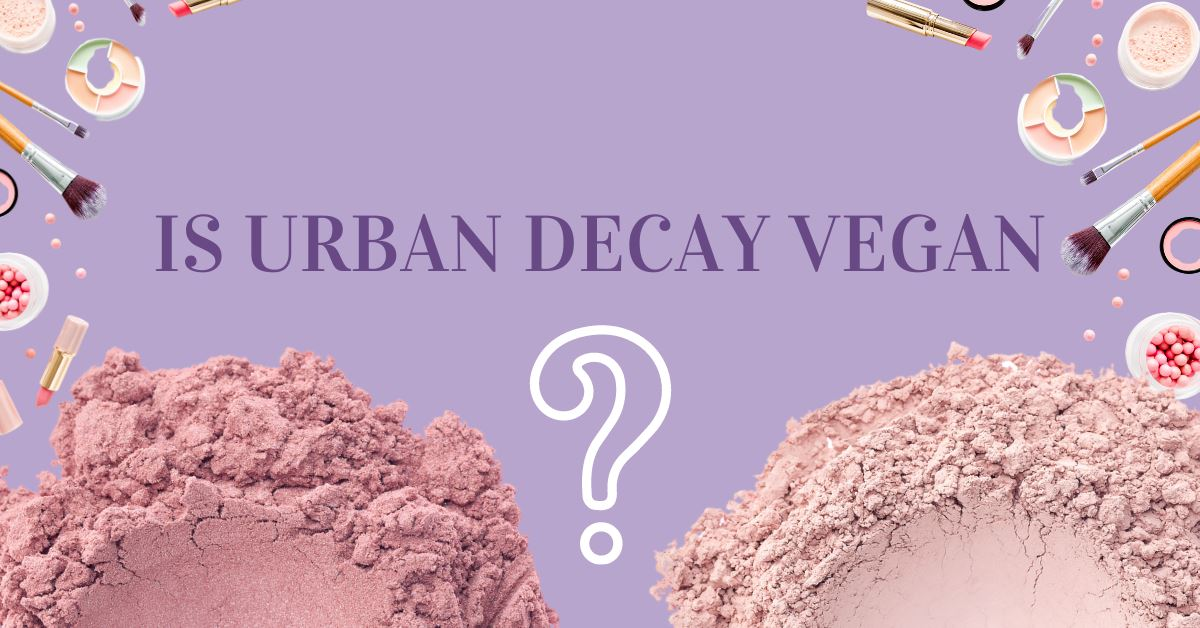 Is Urban Decay Vegan
