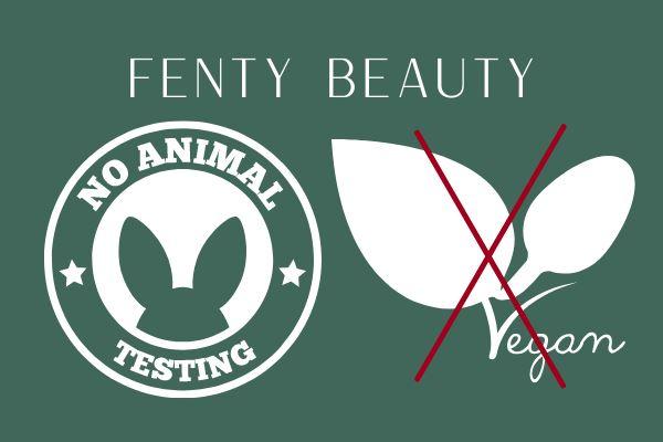 fenty beauty is not vegan