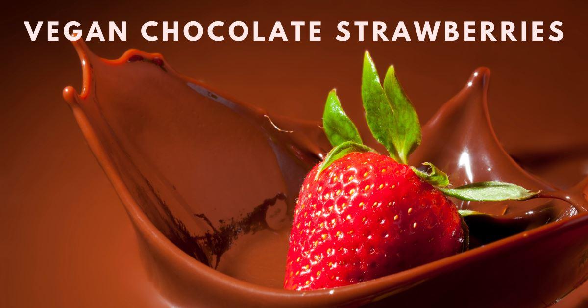 vegan chocolate strawberries